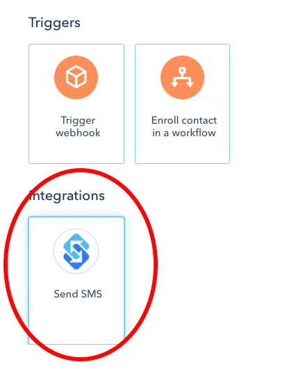 Choose Sakari SMS as a trigger for your HubSpot workflow