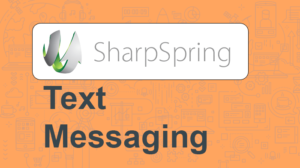sharpspring text messaging